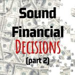 Richard Lindsey's Key Points On How To Make Sound Financial Decisions (Part 2)